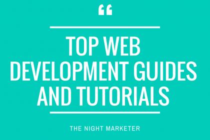 Top Web Development Guides and Tutorials